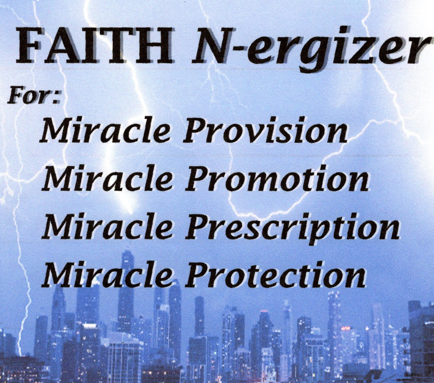 Faith N-ergizer