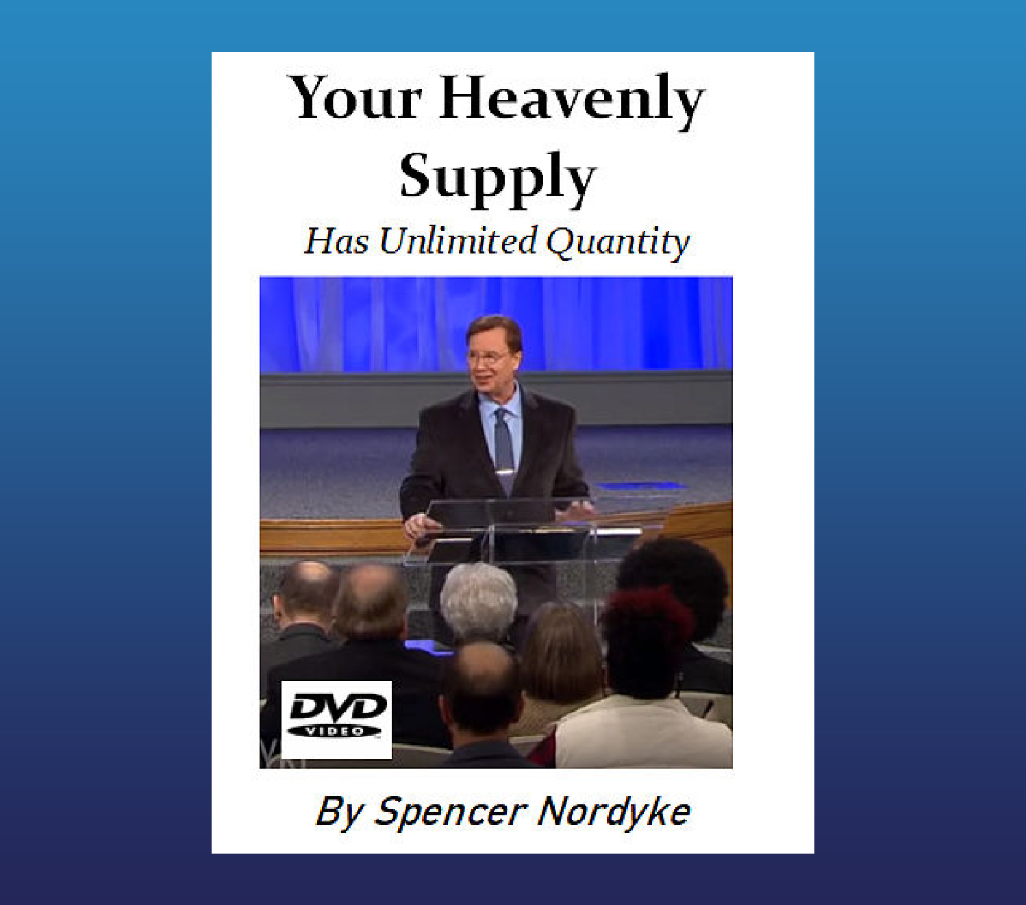 Your Heavenly Supply DVD