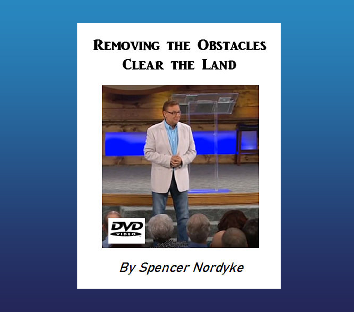 Removing the Obstacles, Clear the land – 2 DVD Set