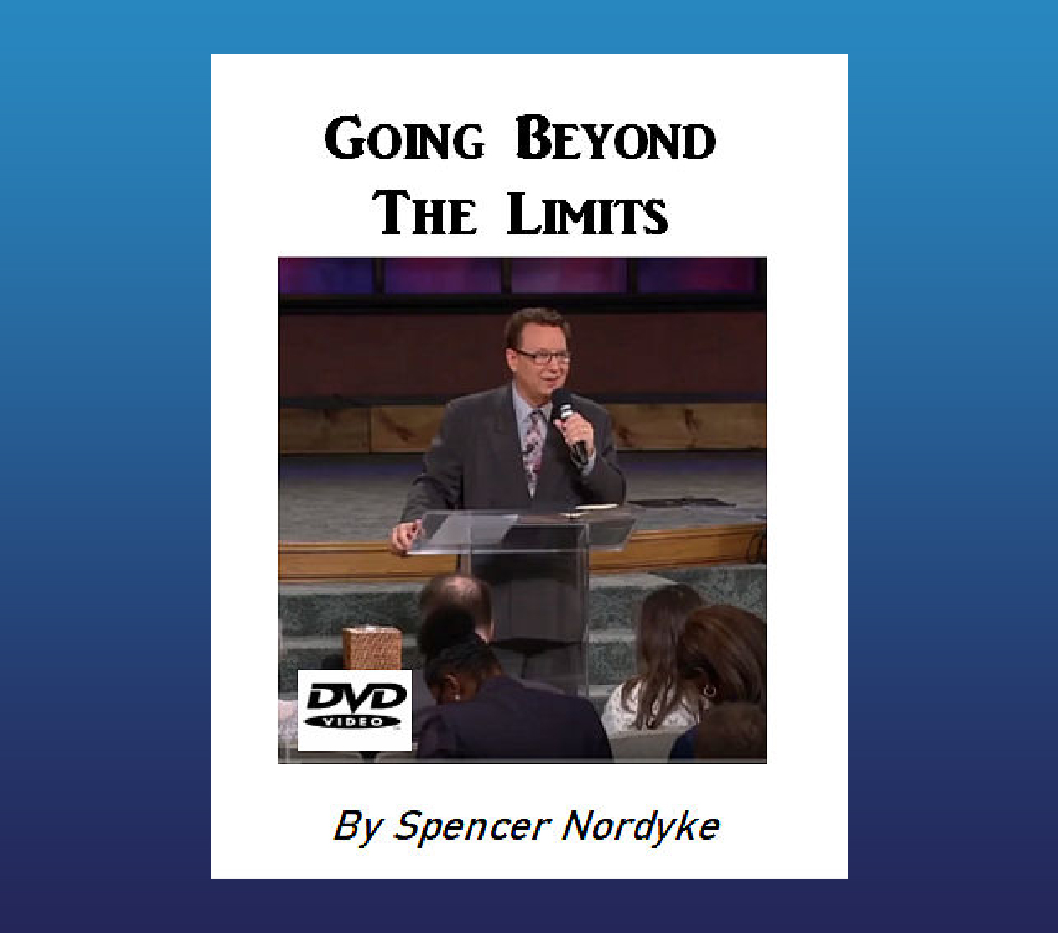 Going Beyond The Limits DVD